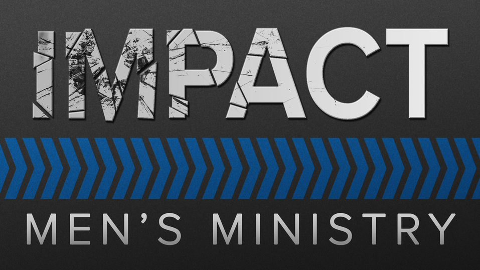 Impact Men's Ministry Title